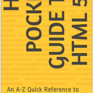 Hip Pocket Guide to HTML5